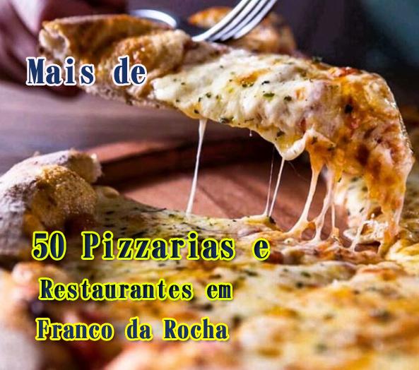 Pizzaria e Restaurante em Franco da Rocha