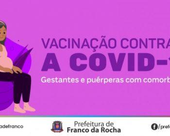 Covid-19: Franco da Rocha retoma vacinação de gestantes